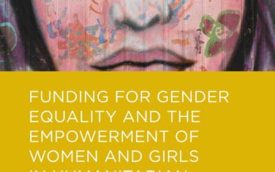 """•UN Women – UNFPA Report """"Funding for Gender Equality and the Empowerment of Women and Girls in Humanitarian Programming"""""""
